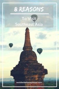 8 Reasons to Visit Southeast Asia pin, hot air balloons over Bagan
