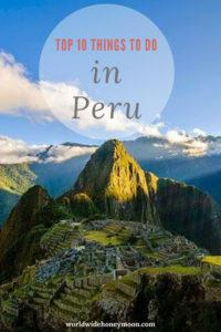 Top 10 Things to Do in Peru Graphic