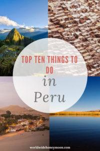 Top Ten Things to Do In Peru Graphic