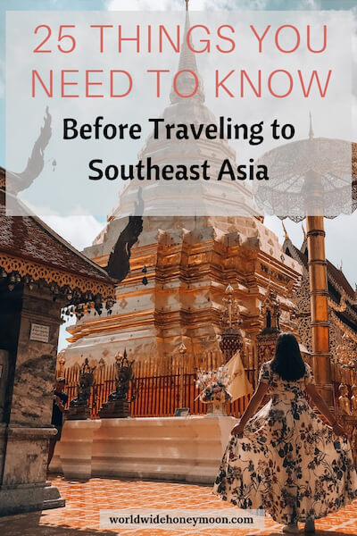 25 Things You Need to Know Before Traveling to Southeast Asia