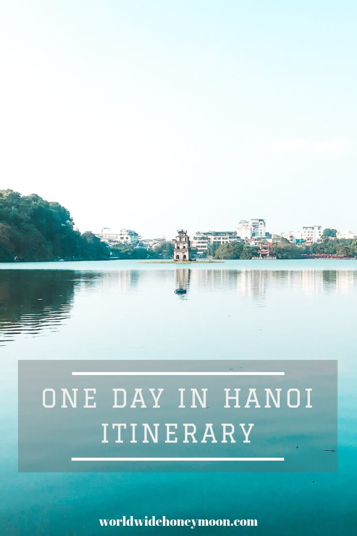 One Day Hanoi Itinerary Pinterest Pin