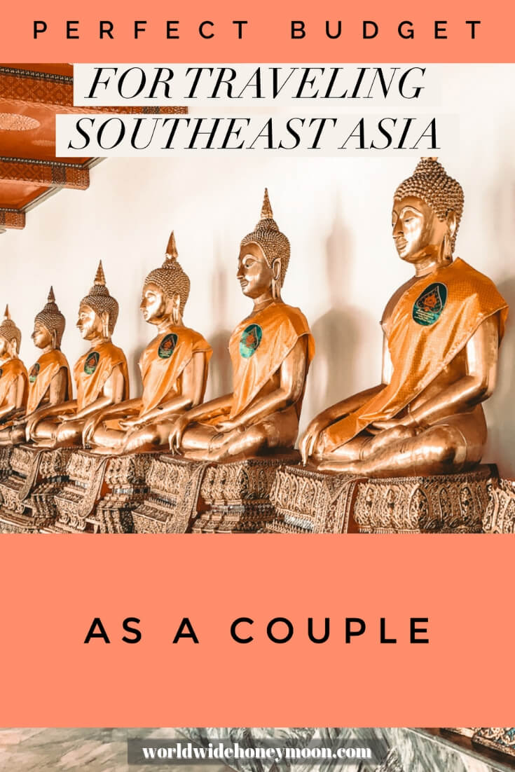 Perfect Budget for traveling Southeast Asia as a couple