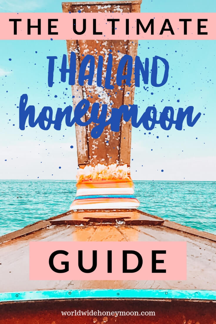 The Ultimate Thailand Honeymoon Guide