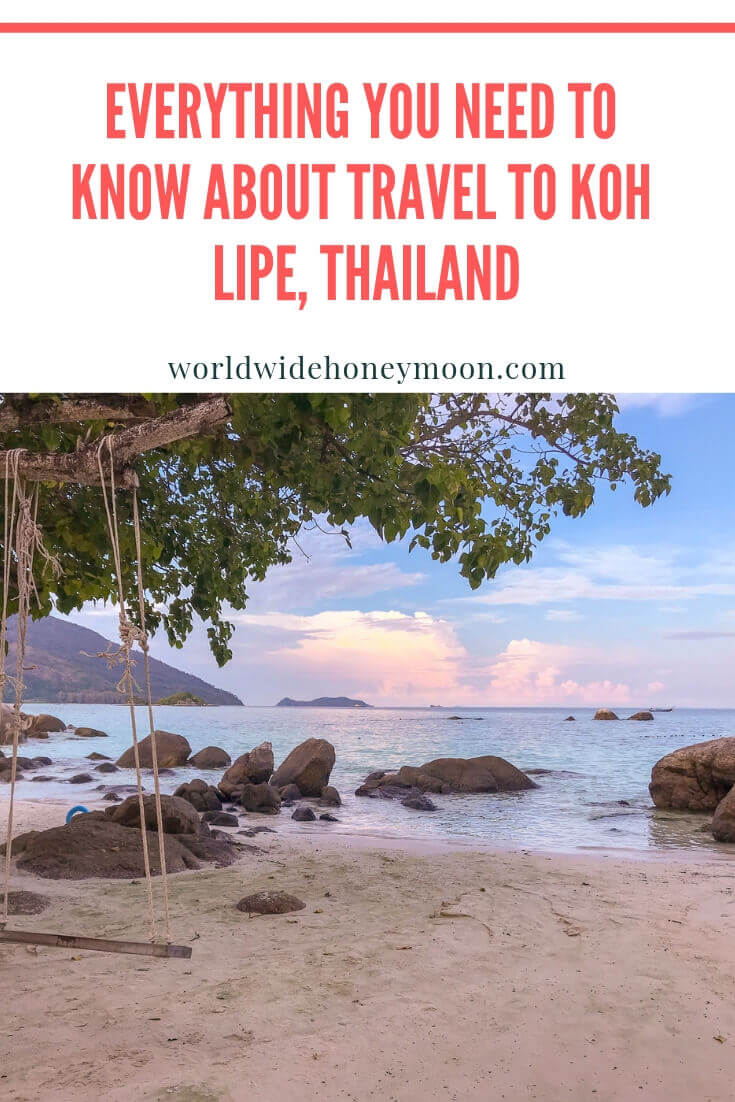 Everything you need to know about Koh Lipe, Thailand