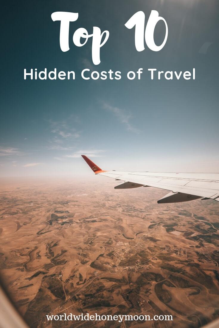 Top 10 Hidden Costs of Travel