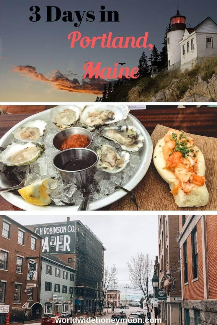 3 Days in Portland Maine