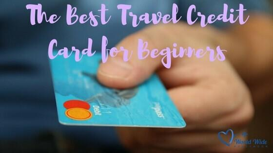 The Best Travel Credit Card for Beginners