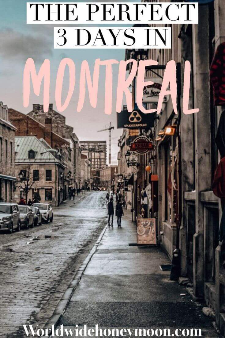 The Perfect 3 Days in Montreal