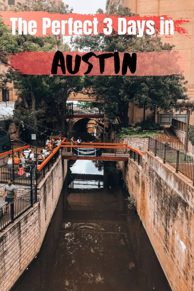 The Perfect 3 Days in Austin