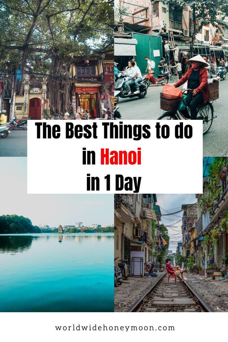 The Best Things to Do in Hanoi in a Day