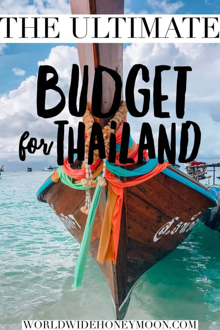 The Ultimate Budget for Thailand