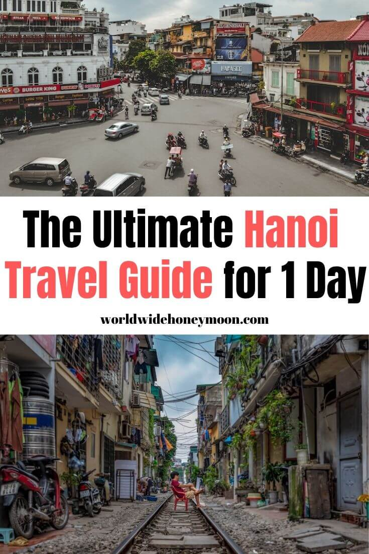 The Ultimate Hanoi Travel Guide for 1 Day