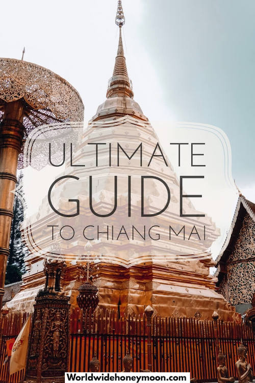 4 Days in Chiang Mai: The Ultimate Guide to Chiang Mai