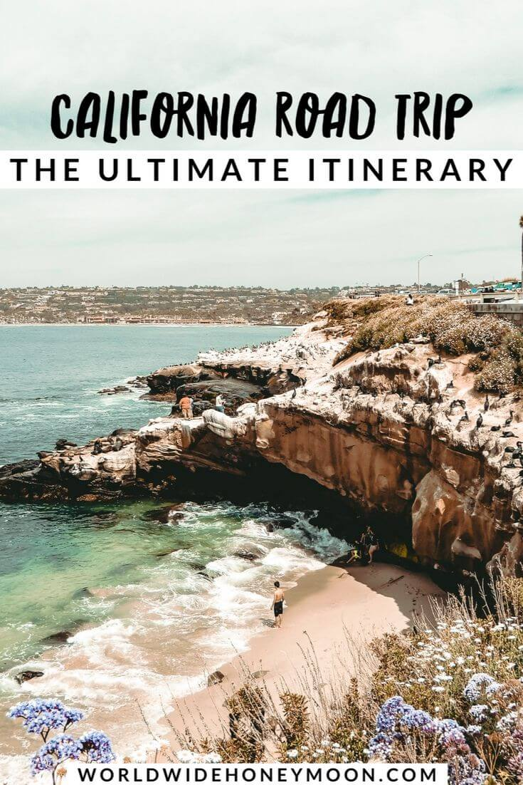 California Road Trip- The Ultimate Itinerary