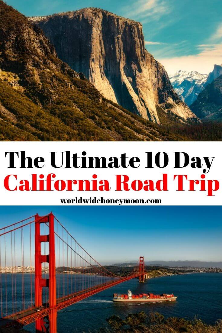 The Ultimate 10 Day California Road Trip