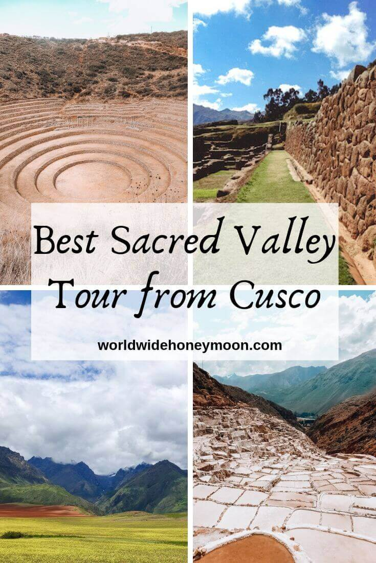 Best Sacred Valley Tour from Cusco