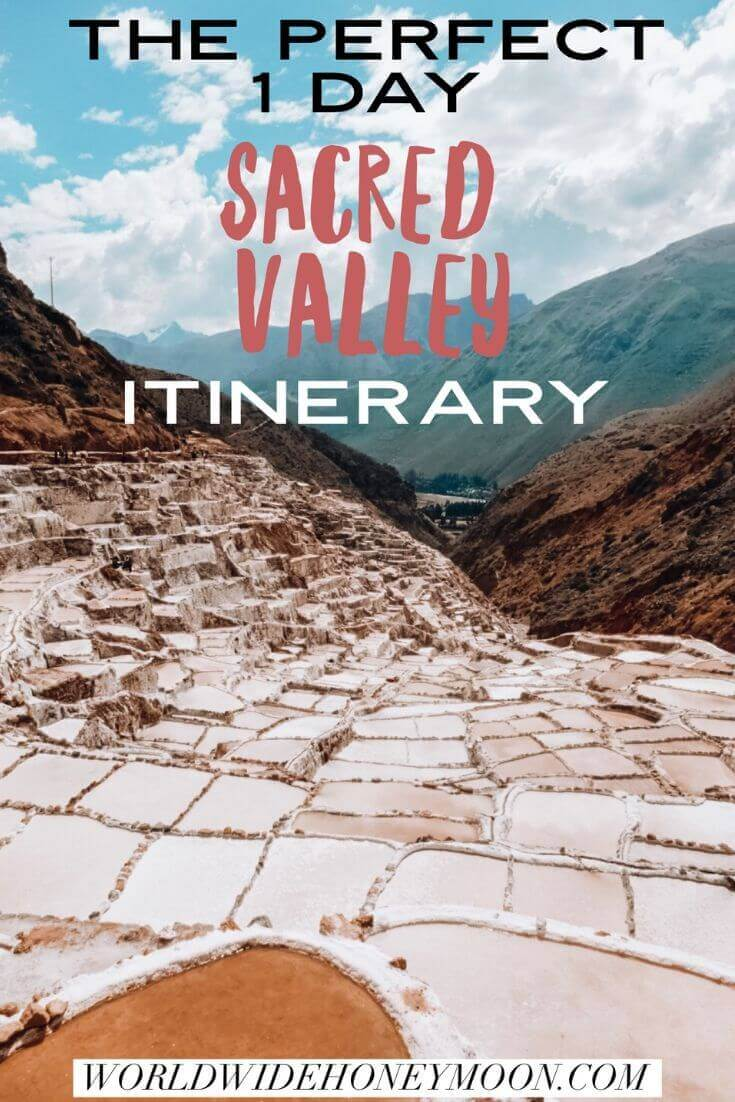 Perfect 1 day Sacred Valley itinerary