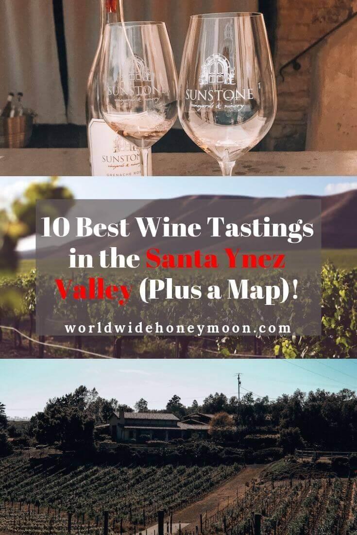 10 Best Wine Tastings in the Santa Ynez Valley (Plus a Map)!