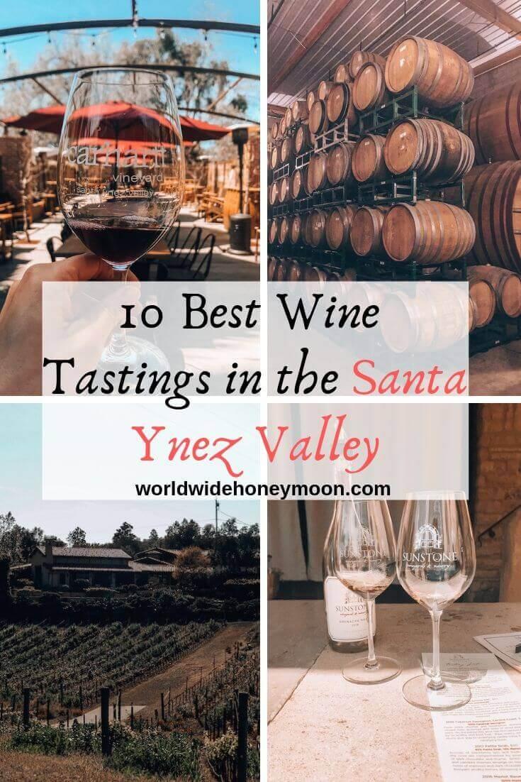 10 Best Wine Tastings in the Santa Ynez Valley and Solvang