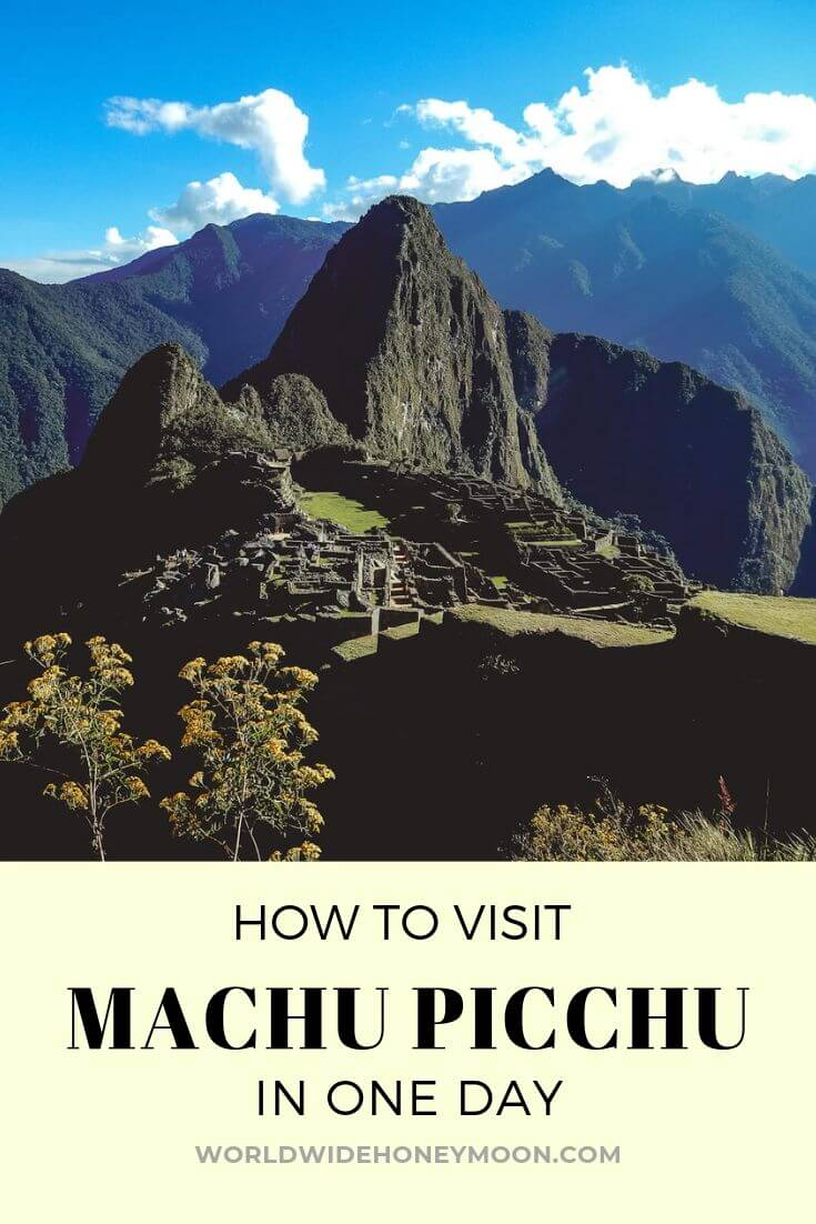 How to Visit Machu Picchu In One Day