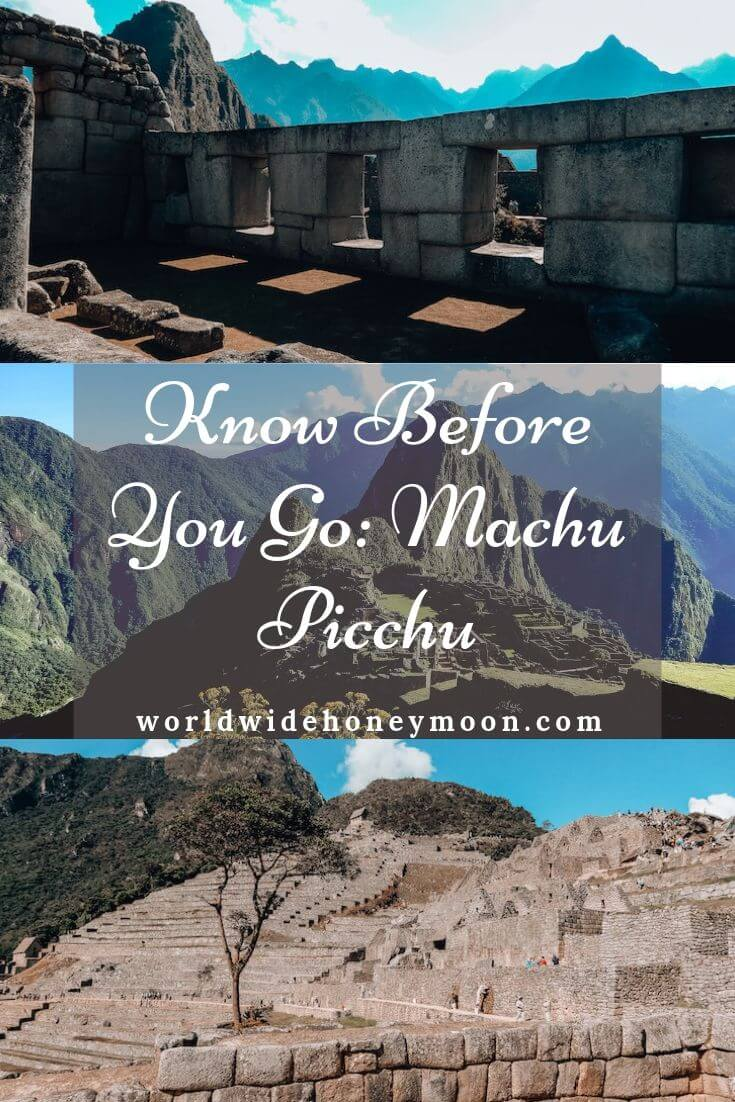 Know Before You Go- Machu Picchu