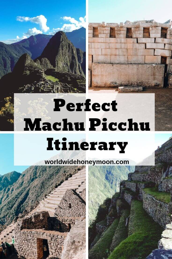 Perfect Machu Picchu Itinerary