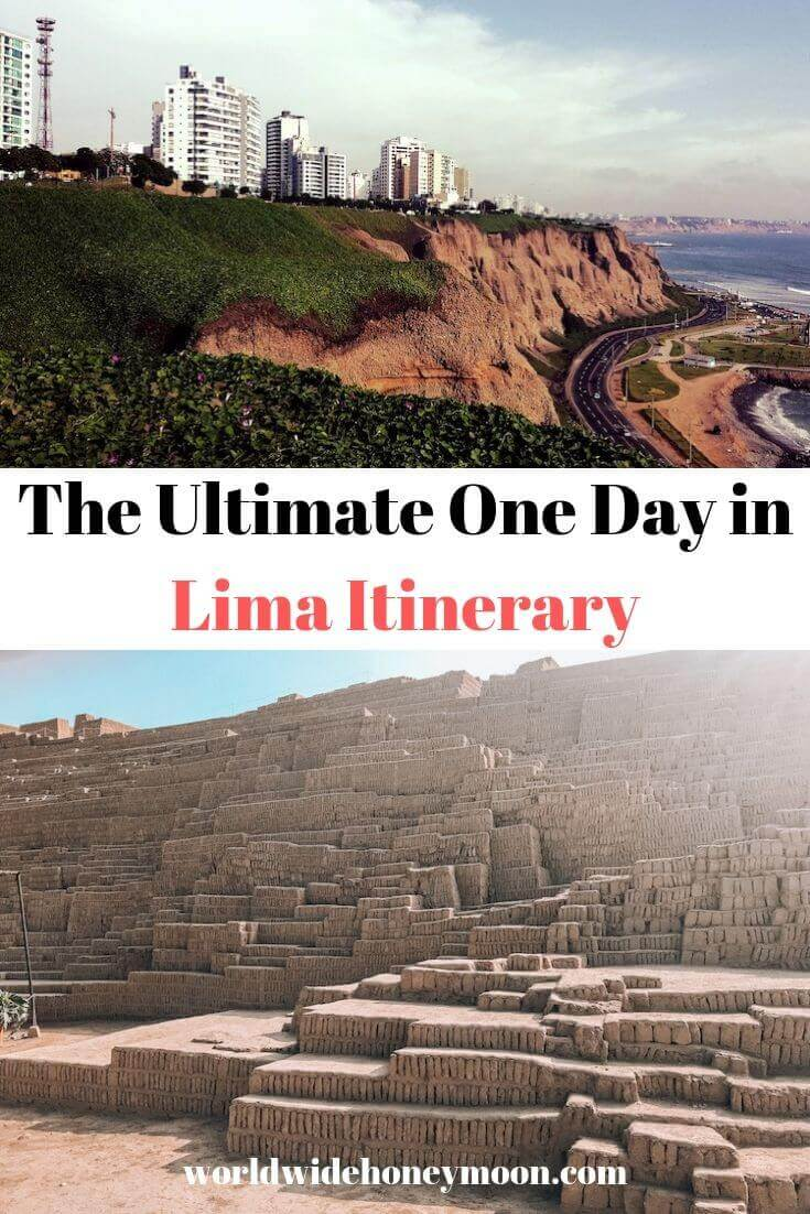 The Ultimate One Day in Lima Itinerary