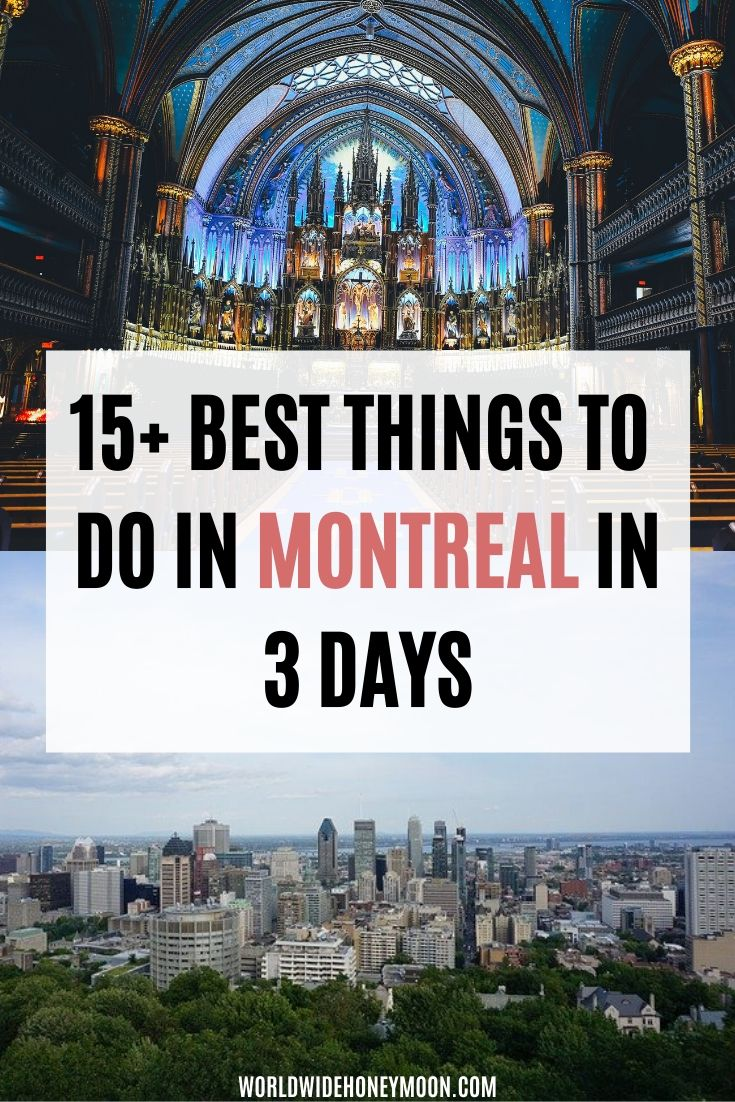 15+ Best Things to do in Montreal in 3 Days | 3 Days in Montreal | Montreal Itinerary | Montreal Restaurants | Montreal Canada Travel | Montreal Things to do | Montreal in Winter | Montreal Vacation