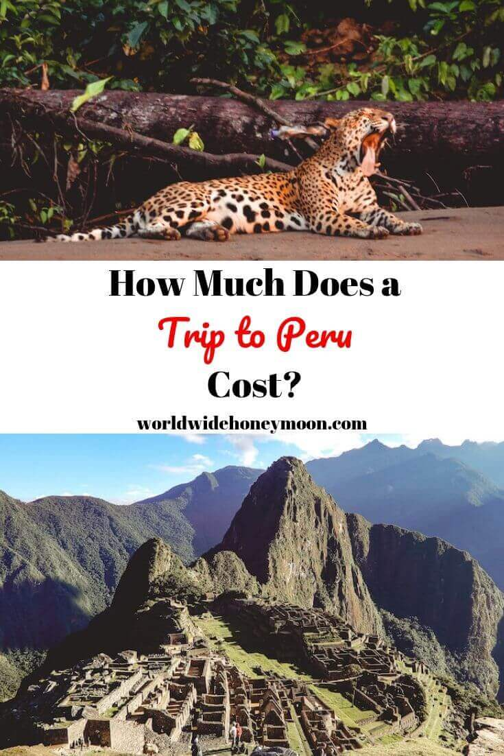 How Much Does a Trip to Peru Cost