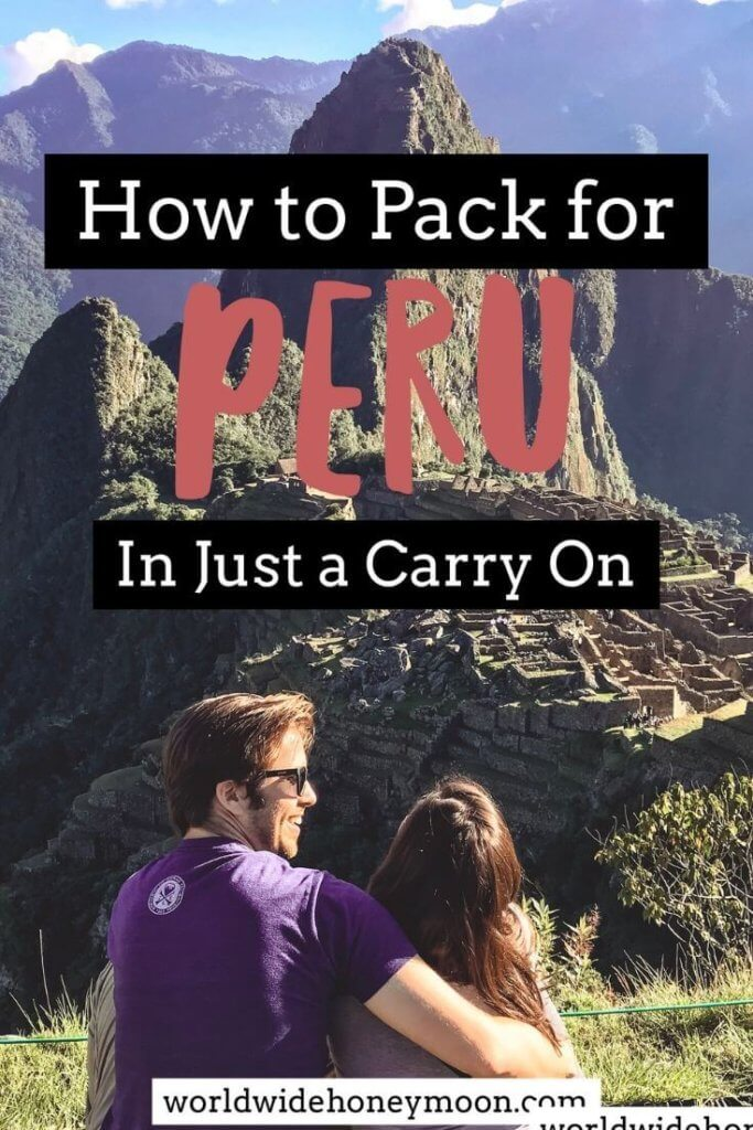 Packing for Peru in a carry on