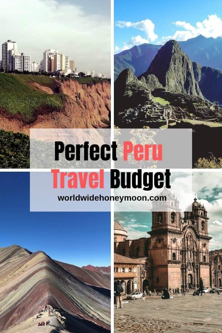 Perfect Peru Travel Budget- Trip to Peru Cost