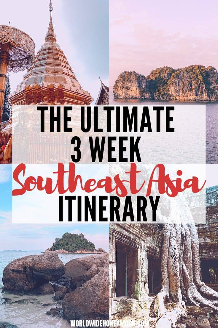 Southeast Asia Travel | Southeast Asia Itinerary | Southeast Asia Travel Itinerary | 3 Weeks in Southeast Asia | Travel to Thailand, Cambodia, and Vietnam