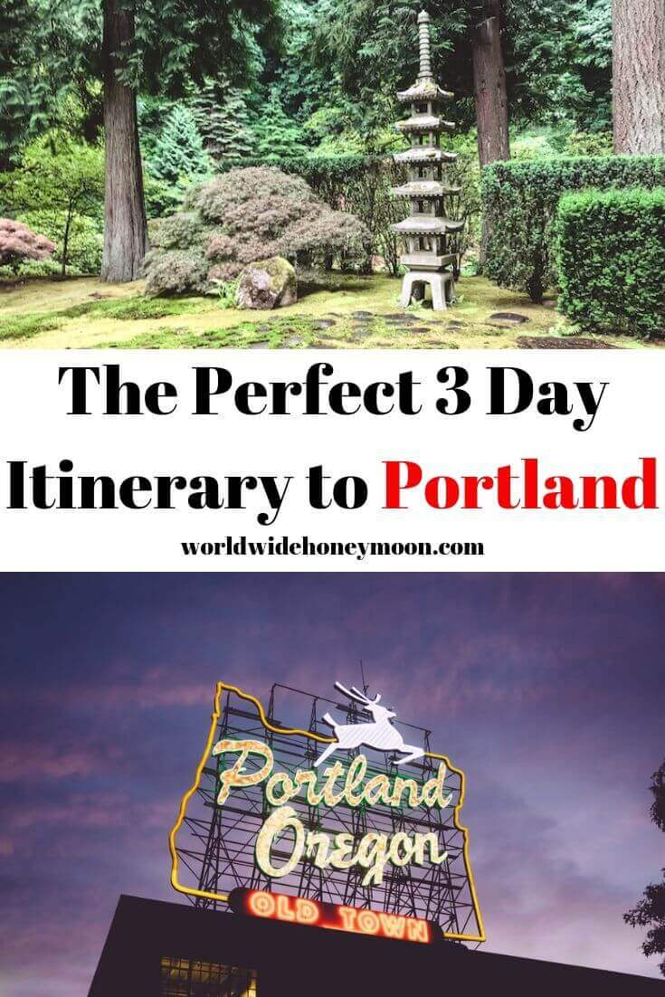 The Perfect 3-Day Itinerary for Portland