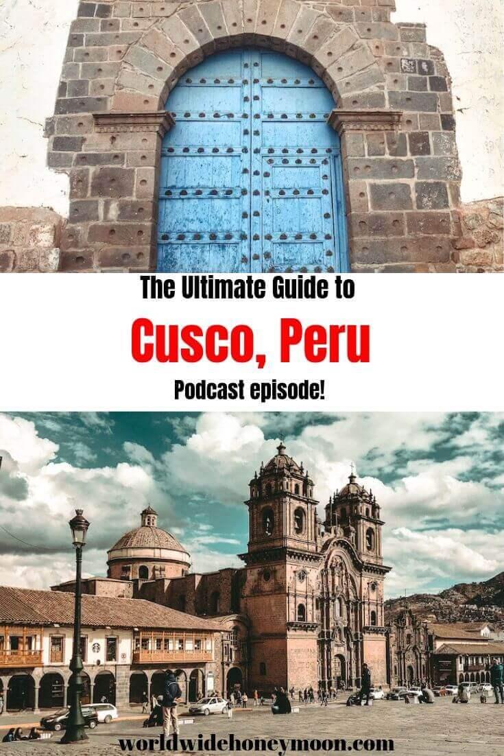 Travel to Cusco Peru Podcast Episode