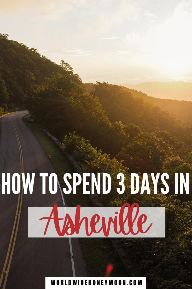 3 Days in Asheville NC | Asheville North Carolina | Asheville NC Things to do in | Asheville NC restaurants | Asheville NC Bachelorette Party | Asheville Itinerary | US Destinations | North America Destinations | Asheville Weekend Itinerary | Weekend in Asheville NC