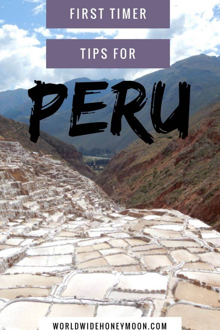 First Timer Tips for Peru