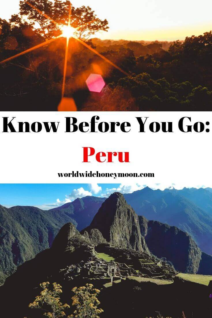 Know Before You Go- Peru