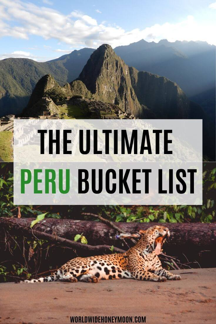 The Ultimate Peru Bucket List _ Peru in 10 Days _ 10 Day Peru Itinerary _ Travel to Peru _ Peru Lima _ Travel Peru _ Lima Peru Things to Do In _ Machu Picchu Peru_ Things to do in Peru