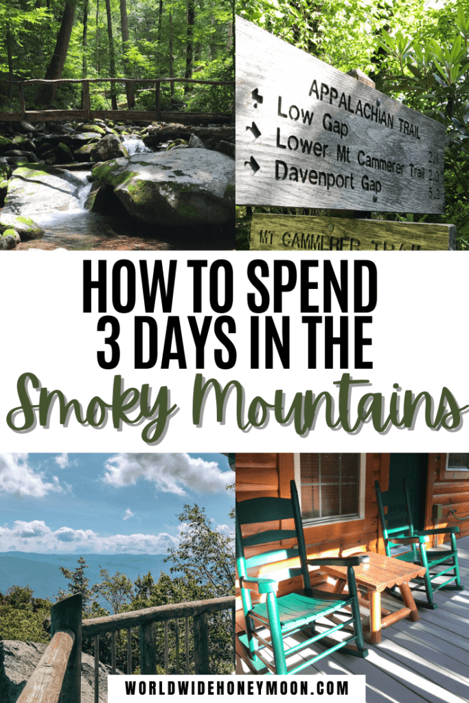 3 day Smoky Mountain itinerary | Great Smoky Mountains Tennessee | Great Smoky Mountains Vacation | Great Smoky Mountains Hiking | Great Smoky Mountains Tennessee Things to do | 3 Days in the Smoky Mountains | Gatlinburg Tennessee Things to do | Gatlinburg Tennessee Cabins | Pigeon Forge Tennessee Things to do in | Tennessee Guide | Great Smoky Mountains National Park Hiking | National Parks | Travel Destinations | North America Travel | US Destinations | Outdoor Destinations