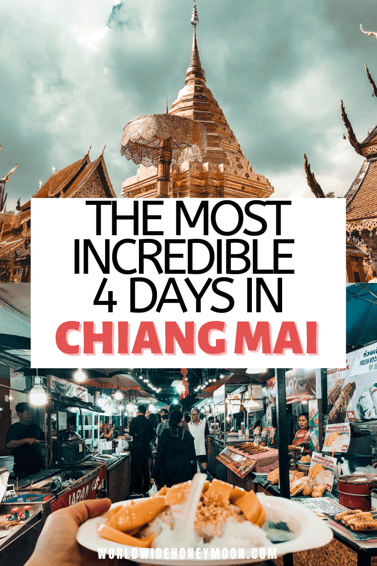 4 Days in Chiang Mai | What to do in Chiang Mai | Chiang Mai in 4 Days | Chiang Mai Thailand | Change Mai Thailand Things to do | Chiang Mai Food | Chiang Mai Thailand Photography | Chiang Mai Travel | Chiang Mai Day Trips | 4 Days in Chiang Mai Itinerary | Chiang Mai Thailand Photography | Chiang Mai Thailand Itinerary | 4 Day Itinerary Chiang Mai Thailand
