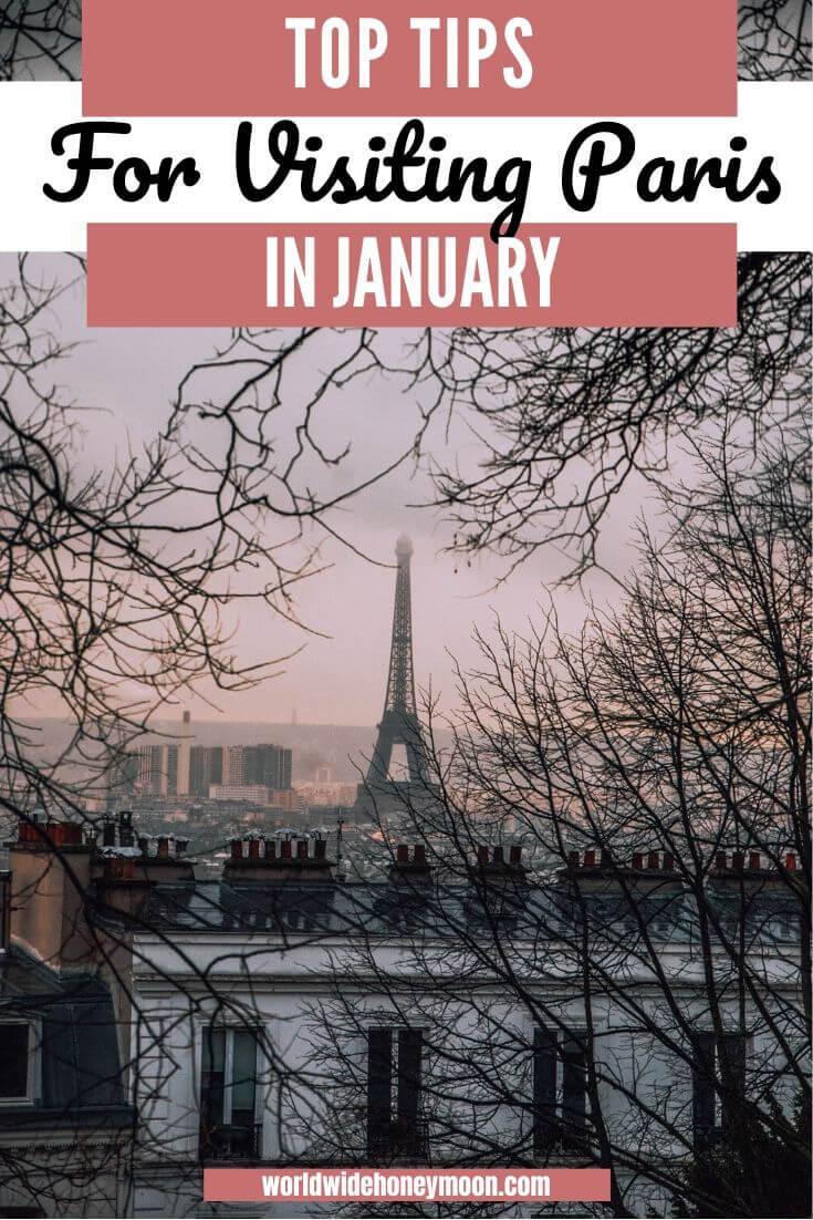 Top Tips For Visiting Paris in January - January Guide - Ultimate Guide to Paris in January - Winter in Paris