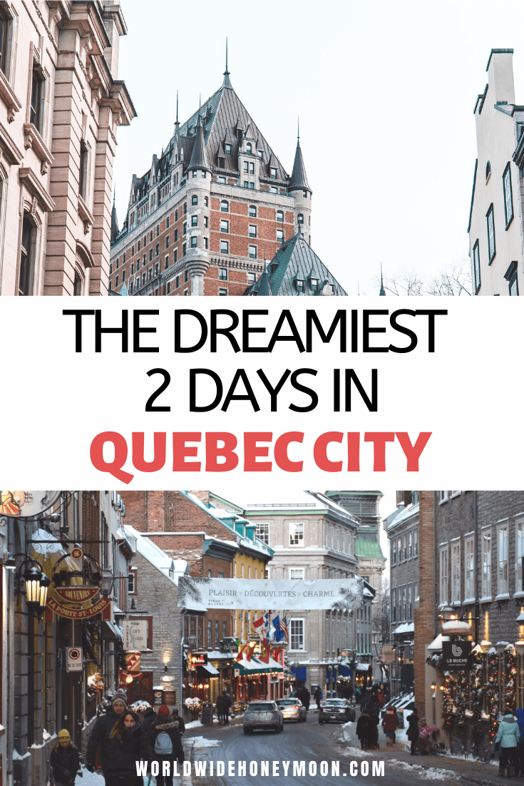 2 Days in Quebec City Canada | Things to do in Quebec City Canada | Quebec City Photography | Weekend in Quebec City | Quebec City Weekend | Quebec City Itinerary | 2 Day Itinerary Quebec City | Quebec City Food | Quebec City Winter | Quebec City Summer | Quebec Canada | 2 Days in Quebec #quebeccity #quebeccanada #canada #quebec