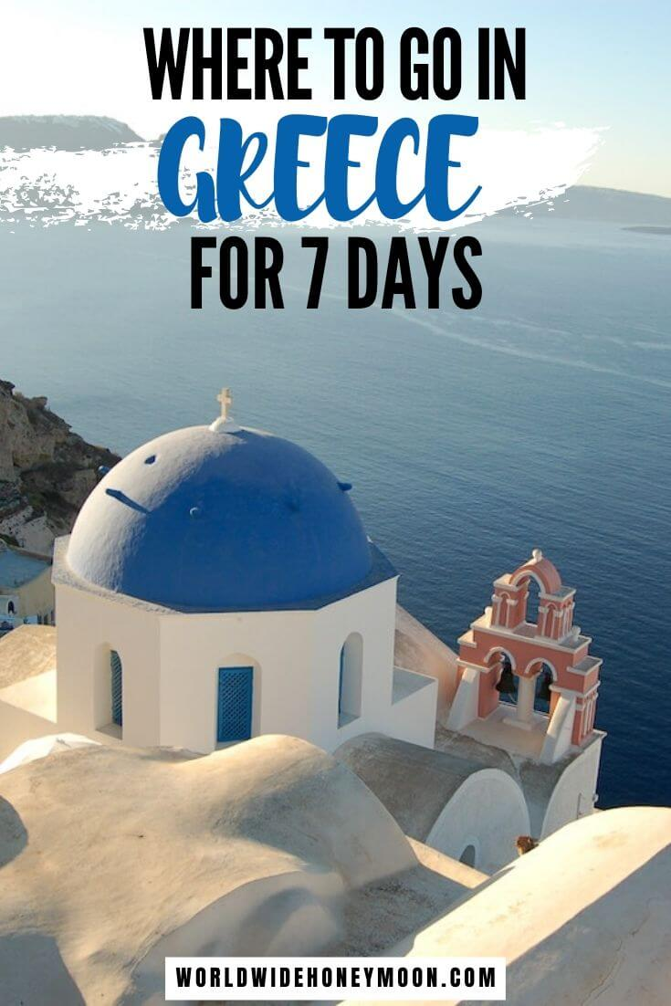 Where to Go in Greece For 7 Days | Places to Visit in Greece | Greece Itinerary | What to do in Greece | Vacation in Greece | Greece Island Hopping | Everything Greece | Explore Greece | Santorini Greece | Athens Greece #greece #greeceguide #greecetravel #santorini #athens #greekislands