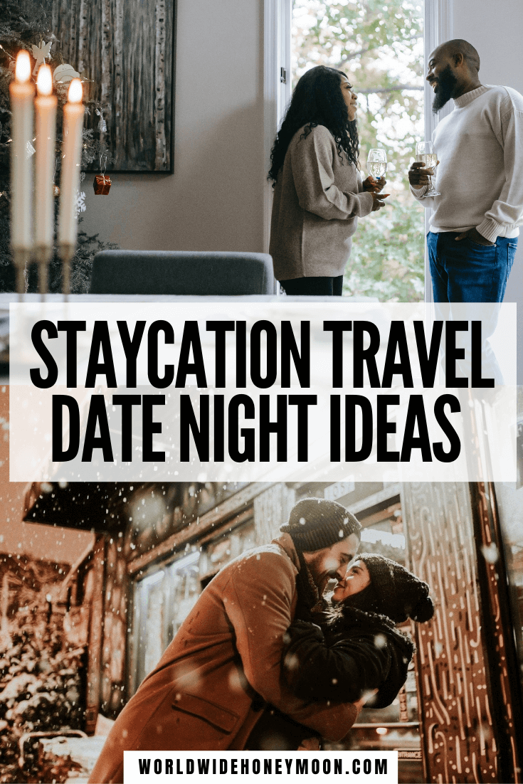These are the best romantic weekend staycation ideas | Staycation Ideas | Staycation Ideas for Couples | Staycations | Travel While at Home | Can't Wait to Travel | Staycation Ideas for Couples at Home | Can't Afford to Travel | Can't Travel | Date Night Ideas | Date Night Dinner Recipes | Date Night Ideas at Home | Date Night Themes Couples