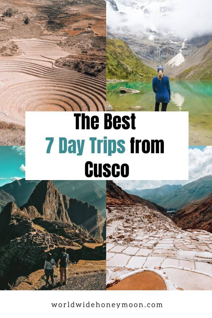 The Best 7 Day Trips from Cusco