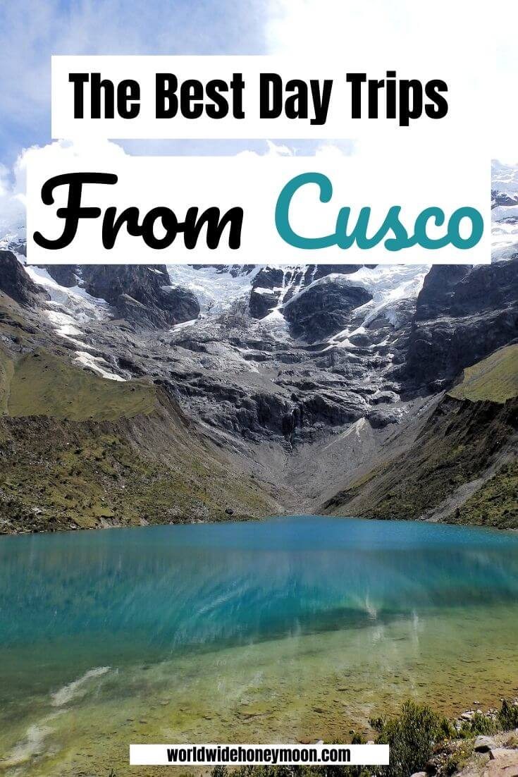 The Best Day Trips from Cusco
