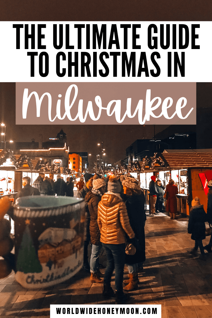 This is the ultimate guide to Christmas in Milwaukee | Milwaukee Christmas | Milwaukee Wisconsin Christmas | Milwaukee Christmas Lights | Milwaukee Christmas Market | Things to do in Milwaukee Wisconsin | Milwaukee in Winter | Milwaukee Wisconsin Winter | Milwaukee Wisconsin Things to do in Winter | Milwaukee Winter Activities | Things to do in Milwaukee Winter