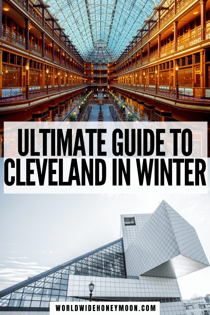 This is the ultimate guide to Cleveland in winter | Things to do in Cleveland in Winter | Cleveland Ohio Winter | Cleveland Things to do in Winter | Winter in Cleveland Ohio | Cleveland Ohio Winter Lake Erie | Winter in Cleveland | Cleveland Ohio Food | Cleveland Ohio Photography | Cleveland Ohio Downtown | Cleveland Ohio Restaurants | Cleveland Travel Guide