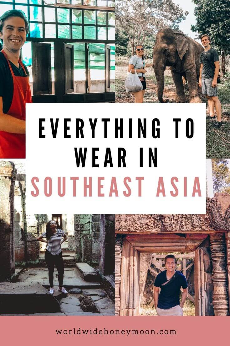 Everything to Wear in Southeast Asia - Southeast Asia Packing Guide - Carry On Only Southeast Asia Packing Guide