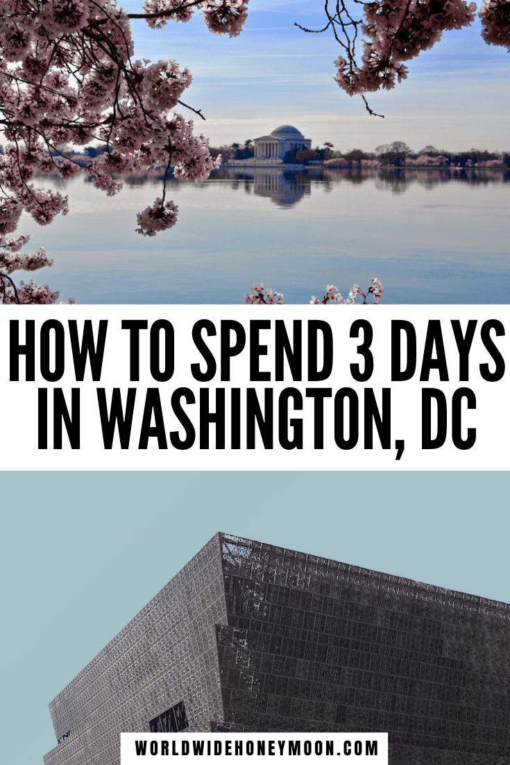 How to Spend the Perfect 3 Days in DC | 3 Days in Washington DC Itinerary | 3 Days in Washington DC Travel Guide | Washington DC Things to do in 3 Days | Things to do in Washington DC | Washington DC Itinerary | Washington DC Itinerary First Time | Washington DC 3 Day Itinerary | Washington DC Travel Guide | Washington DC Travel Tips | Washington DC Travel Outfit | Washington DC First Time | First Time in DC | First Time in Washington DC | North America Destinations